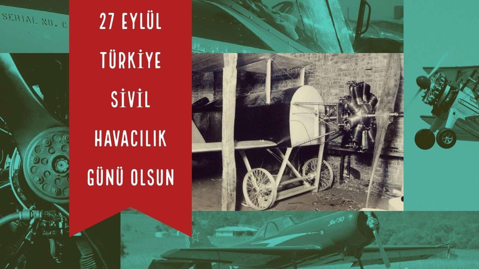 27 Eylül Turkiye Sivil Havacilik Gunu Olmalidir